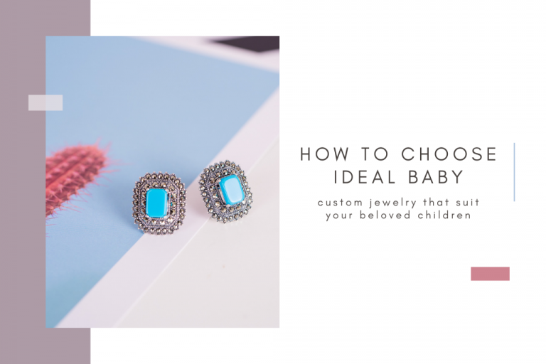 How to choose ideal baby custom jewelry that suit your beloved children