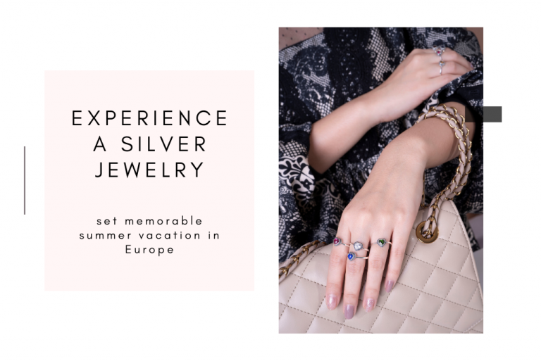 Experience a silver jewelry set memorable summer vacation in Europe
